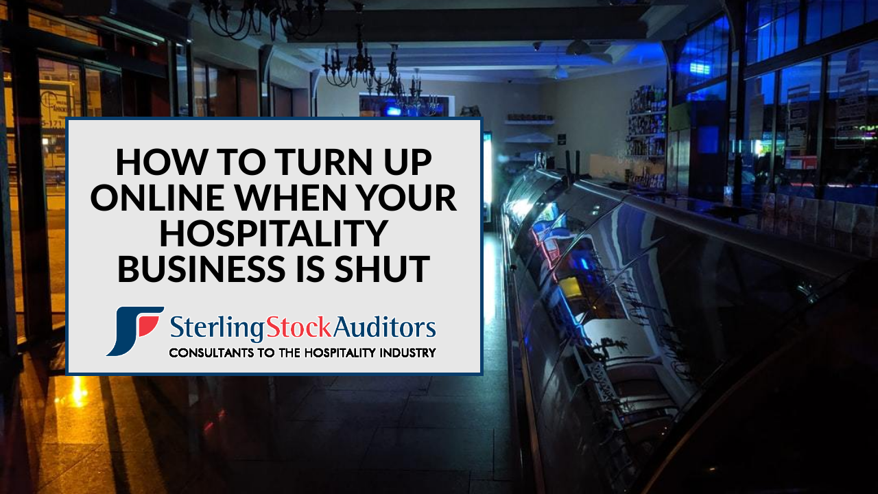How to can turn up online when your hospitality business is shut