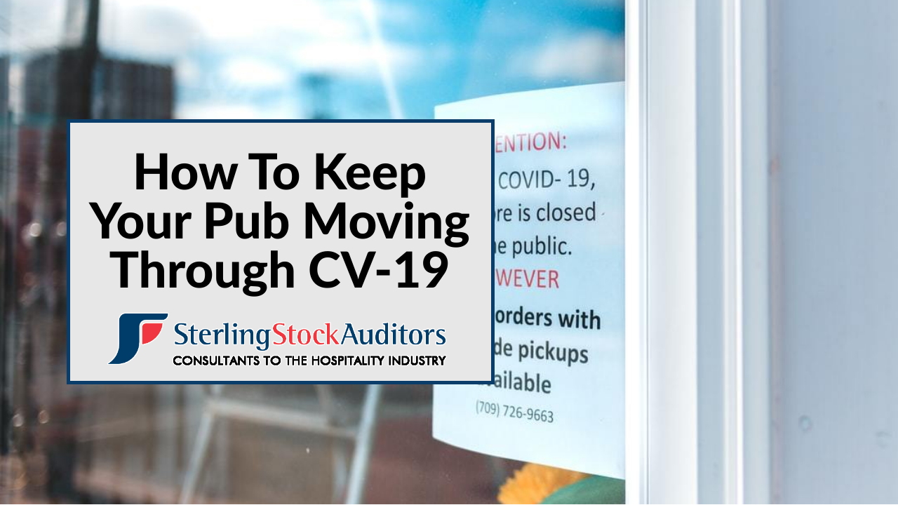 Sterling Stock Auditors – BLOG – How To Keep Your Pub Moving Through CV-19