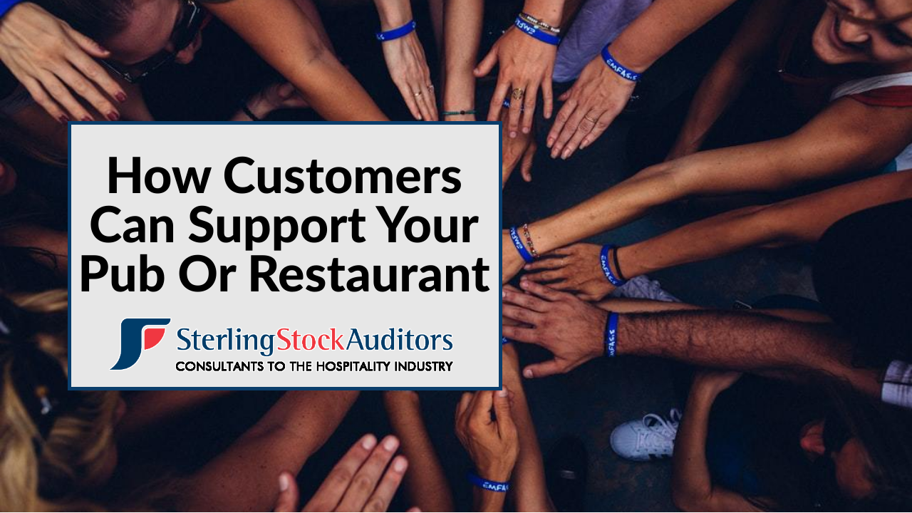 How Customers Can Support Your Pub Or Restaurant